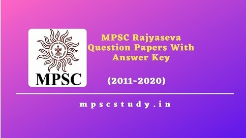 MPSC Rajyaseva Question Papers and answer keys PDF